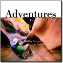 Adventures to Imagine – Thrilling Escapes in North America unique small coffee-table book designed to capture your imagination.created jointly by Rand McNally and Fodors